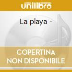 La playa - cd musicale di Claude ciari + 4 bt