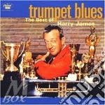Trumpet blues - the best - cd musicale di James Harry
