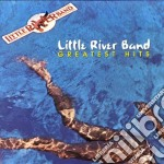 Little River Band - Greatest Hits cd musicale di Little river band