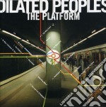 Dilated Peoples - The Platform cd musicale di DILATED PEOPLES