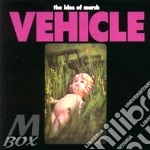 Vehicle - cd musicale di The ides of march + 3 bt