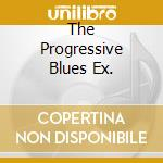THE PROGRESSIVE BLUES EX. cd musicale di WINTER JOHNNY