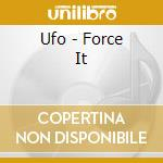 Force it-remastered- cd musicale di Ufo