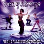 THE PLATINUM ALBUM cd musicale di VENGABOYS