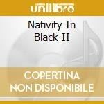 Nativity In Black II cd musicale di AA.VV.(OZZY,MEGADETH,PANTERA,PRIMUS.