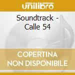 Calle 54 cd musicale di Ost