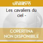 Les cavaliers du ciel - cd musicale di Sunlights The