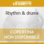 Rhythm & drums cd musicale di Gate Cosmic