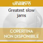 Greatest slow jams cd musicale di Teddy Pendergrass