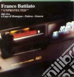 UNPROTECTED cd musicale di Franco Battiato