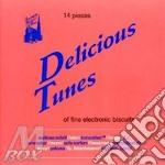 Delicious tunes cd musicale di Artisti Vari