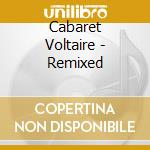 Remixed cd musicale di Voltaire Cabaret