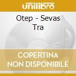 SEVAS TRA cd musicale di OTEP