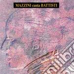 MAZZINI CANTA BATTISTI (REMASTERED) cd musicale di MINA