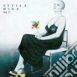ATTILA VOL.2 (REMASTERED) cd musicale di MINA
