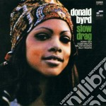 Donald Byrd - Slow Drag cd musicale di Donald Byrd