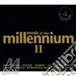 MUSIC OF THE MILLENNIUM II cd musicale di ARTISTI VARI