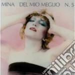 DEL MIO MEGLIO N.5 (REMASTERED) cd musicale di MINA