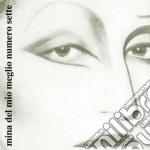 Mina - Del Mio Meglio N.7 cd musicale di MINA