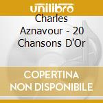 20 chanson d'or cd musicale di Charles Aznavour
