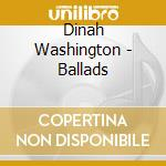 BALLADS cd musicale di WASHINGTON DINAH