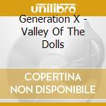 VALLEY OF THE DOLLS cd musicale di GENERATION X feat.Billy Idol