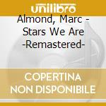 The stars we are cd musicale di Marc Almond