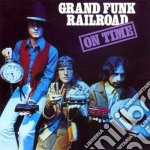 ON TIME+BONUS TRACKS cd musicale di GRAND FUNK RAILROAD