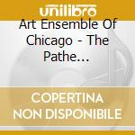 THE PATHE SESSIONS cd musicale di ART ENSEMBLE OF CHICAGO