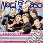 LA RACCOLTA (+2 inediti) cd musicale di NERI PER CASO