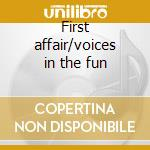 First affair/voices in the fun cd musicale di Four freshmen the