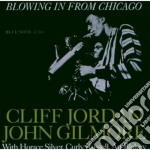 BLOWING FROM CHICAGO cd musicale di JORDAN CLIFFORD & JOHN GILMORE