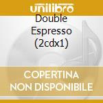 DOUBLE ESPRESSO (2CDX1) cd musicale di LEVIN TONY BAND
