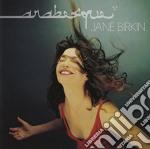 ARABESQUE cd musicale di BIRKIN JANE