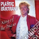 King of the divan cd musicale di Plastic Bertrand