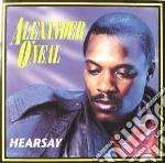 Hearsay cd musicale di Alexander O'neal