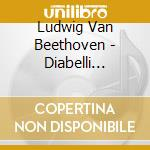 DIABELLI VARIATIONS                       cd musicale di Piotr Anderszewski