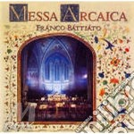 MESSA ARCAICA BATTIATO cd musicale di Franco Battiato