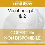 Variations pt 1 & 2 cd musicale di Maksim