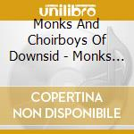 CANTI GREGORIANI                          cd musicale di MONKS & CHOIRBOYS OF