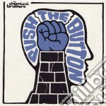 PUSH THE BUTTON cd musicale di CHEMICAL BROTHERS TH