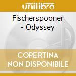 ODYSSEY cd musicale di FISHERSPOONER