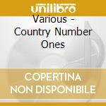 Country numbers ones cd musicale di Artisti Vari