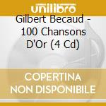 100 chansons d'or cd musicale di Gilbert Becaud