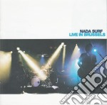 LIVE IN BRUSSELS cd musicale di NADA SURF