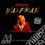Journey to the centre of cd musicale di Rick Wakeman