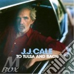 TO TULSA AND BACK cd musicale di CALE J.J.