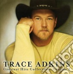 Greatest hits collection 1 cd musicale di Trace Adkins