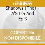 A's b's & ep's cd musicale di Shadows The