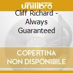 Cliff Richard - Always Guaranteed cd musicale di Richard Cliff